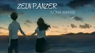 Lagu Hip-Hop perasaan dari timur, Zein Panzer - Nona Manis ( Video Lyric )