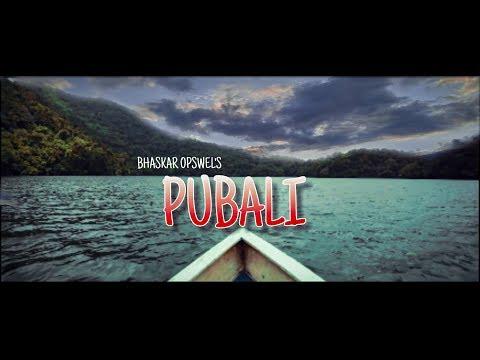 PUBALI TITLE TRACK || BHASKAR OPSWEL || Album Pubali