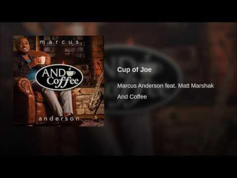 Marcus AndersonCup of Joe