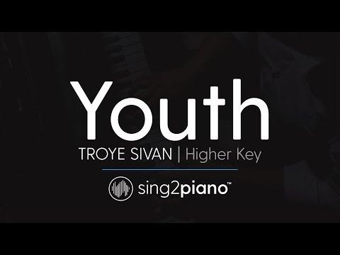 Youth (Higher Key - Piano Karaoke Instrumentals) Troye Sivan