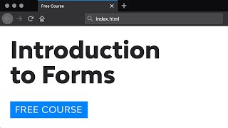 Day 17: Introduction to Forms (30 Days to Learn HTML & CSS)