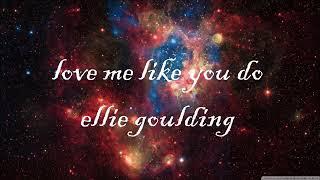 Love me like you do song( lyrics )
