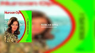 Nurcan Opel / Böylemi Sevmek sevilmek Resimi