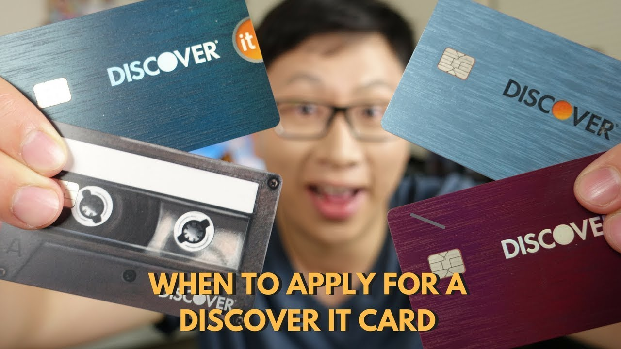 When Is the Best Time to Apply for a Discover It Card?