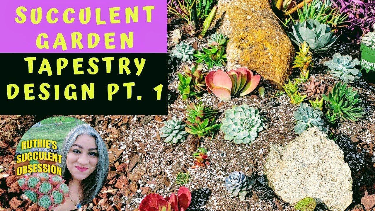 Succulent garden design tapestry PT. 1 - YouTube