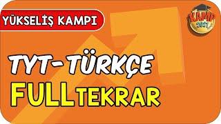 TYT Türkçe  Full Tekrar  Yükseliş Kampı