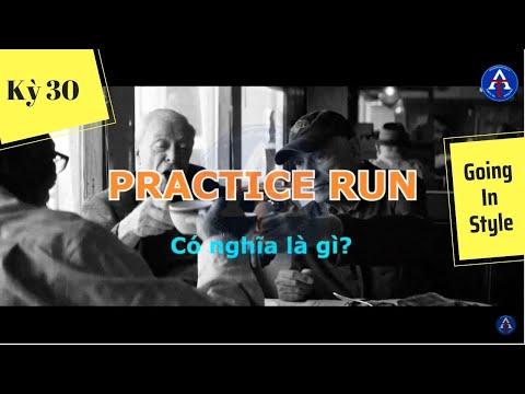 [HỌC IDIOM QUA PHIM] - Practice Run (phim Going In Style)