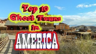 Top 10 Ghost Towns in America YouTube Videos