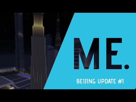 Beijing In Minecraft! - Beijing after it's first 30+ Days (Minecraft Asia Project Ep. 1)