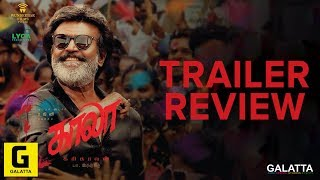 Kaala Official Trailer Review | Rajinikanth | Pa Ranjith | Dhanush | Santhosh Narayanan