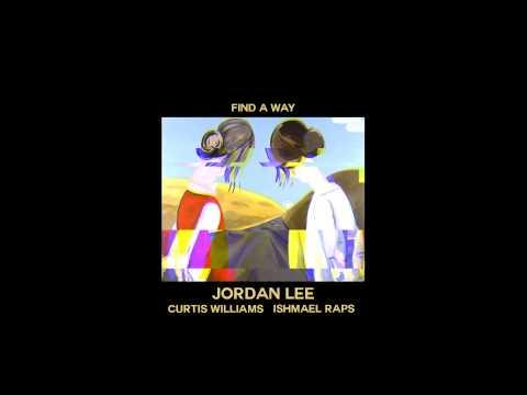 YEAROFJORDN - Find A Way ft Curtis Williams & Ishmael Raps