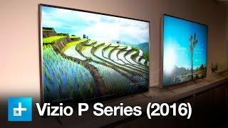Vizio P Series (2016) Hands On