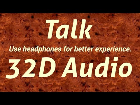 Khalid - Talk (32D Audio)| Not 8d audio/9d audio/16d audio/24d audio