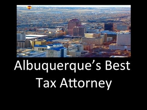Tax Attorney Albuquerque | (505) 333-4305 | Tax Relief Lawyer Albuquerque