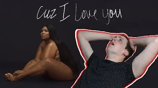 Lizzo - Cuz I Love You // FIRST REACTION // FIRST LISTEN