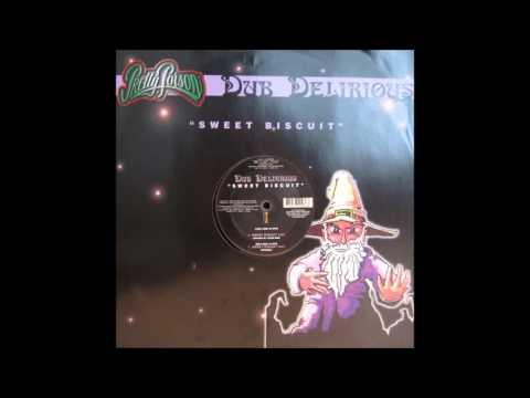 Dub Delirious - Sweet Biscuit (Original Mix)