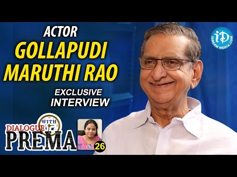 Gollapudi Maruti Rao Exclusive Interview || Dialogue With Prema || Celebration Of Life #26 || #346