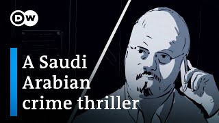 The murder of Jamal Khashoggi | DW Documentary