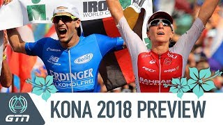 GTN's 2018 Ironman World Championships Preview | Who Will Win In Kona?