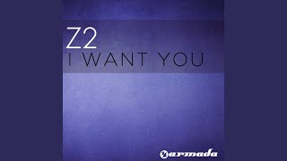 I Want You (Vocal Mix)