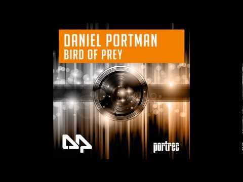 Daniel Portman  Bird of Prey  Original Mix