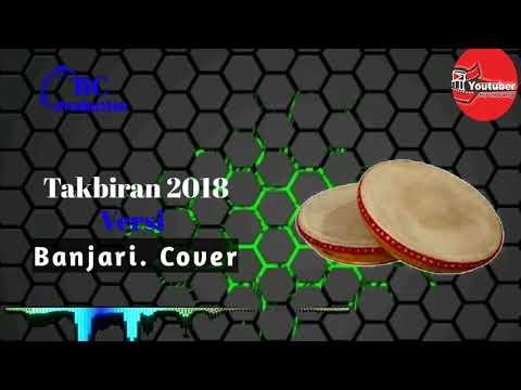 Merinding!! Takbiran 2018 - Banjari Cover