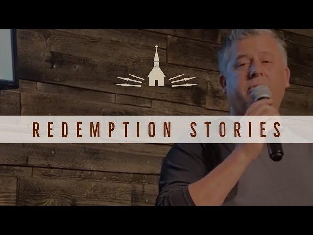 Steve's Redemption Story