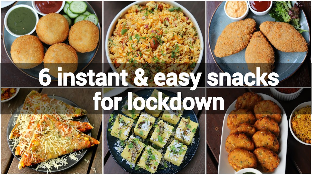 6 Instant Indian Snacks Recipes With Less Ingredients Indian Lockdown Recipes Easy Snacks Recipe Youtube