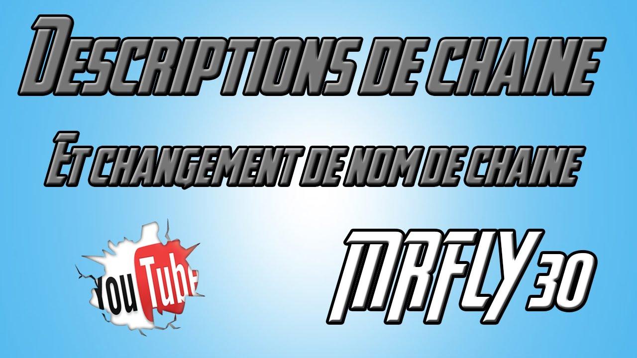Description de la chaine+Changement de nom de chaine - YouTube