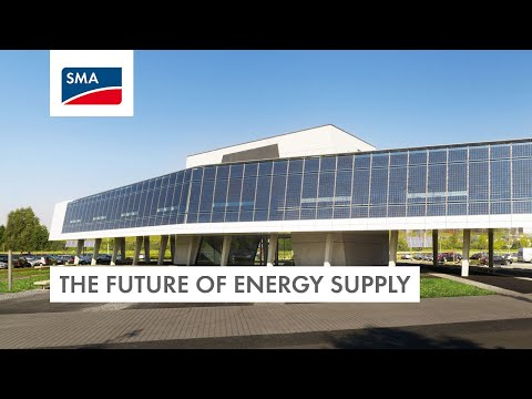 SMA: The Future of Energy Supply