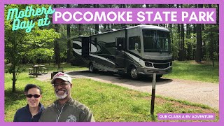 Camping at Pokomoke Stąte Park in Maryland on Mother's Day