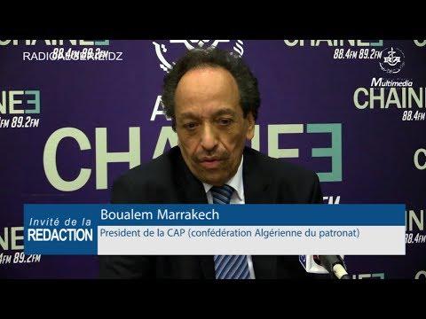 Boualem Marrakech President de la CAP confédération Algérienne du patronat