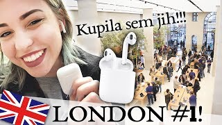 Kupila sem AIRPODS! | London #1 | Kaya Solo