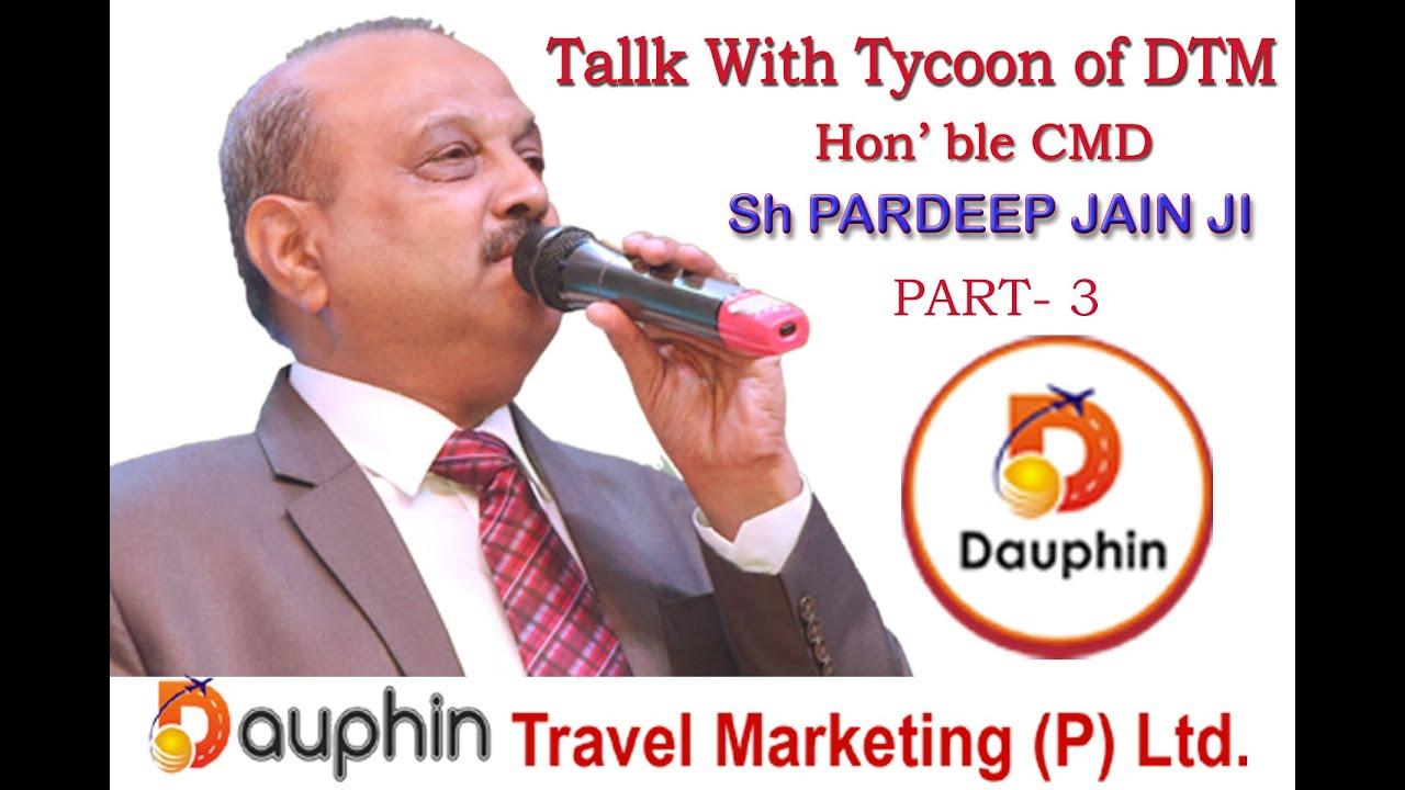 PART 3 Talk With Tycoon Of DTM CMD Hon'ble Sh Pardeep Jain Ji Host By Crown Ambassder Naveen