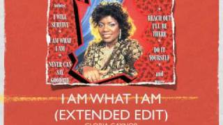 I Am What I Am (Extended Edit) - Gloria Gaynor