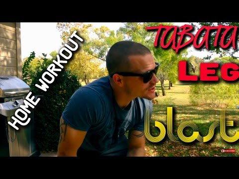 Heart Pounding Tabata LEG BLAST…home workout