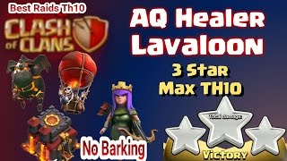 Clash of Clans | How To 3 Star Th10 | The ZapQuake LavaLoon Attack Strategy 2017 New Update