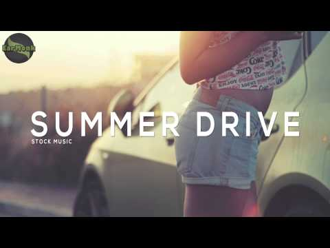 Happy Music Royalty Free | Upbeat stock music | Summer Drive | EarMonk