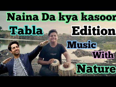 a-special-tabla-episode---music-with-nature-by-maharshi-|-naina-da-kya-kasoor---tabla-cover-#nature