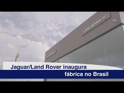 Jaguar/Land Rover inaugura fábrica no Brasil