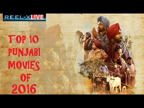 Top 10 Punjabi Movies of 2016 - Reel-X Live @reelxlive