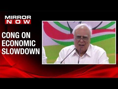 Congress leader Kapil Sibal addresses media on Economic Slowdown, hits out at Modi government