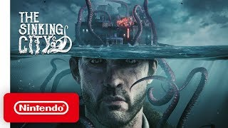 The Sinking City - Launch Trailer - Nintendo Switch