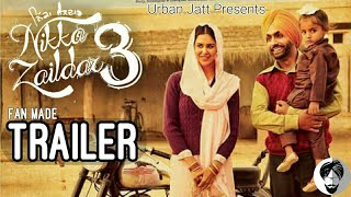 Nikka Zaildar 3 (Fan Made Trailer) Ammy Virk | Sonam Bajwa | Latest Punjabi Movies 2019 |