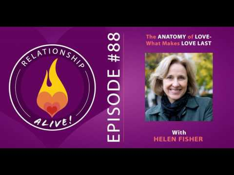 88: Helen Fisher - The Anatomy Of Love: What Makes Love Last
