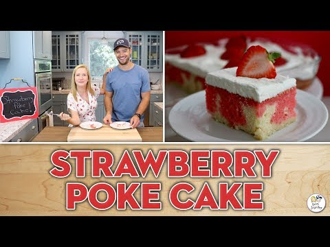 Strawberry Poke Cake | Baking With Josh & Ange
