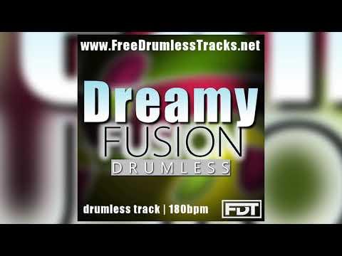 FDT Dreamy Fusion - Drumless (www.FreeDrumlessTracks.net)