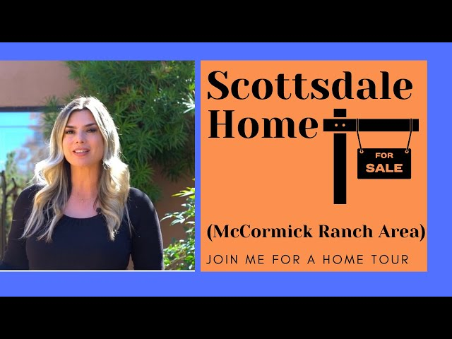 Scottsdale Arizona Home for Sale in McCormick Ranch Area