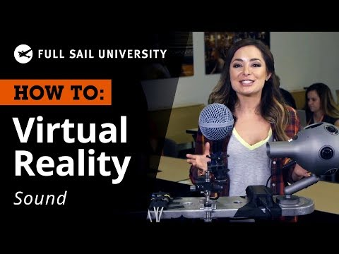 How To Record Sound for VR Storytelling | Full Sail University