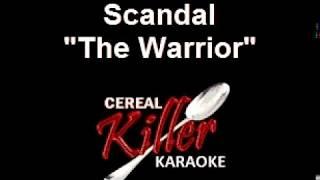 CKK - Scandel - The Warrior (Karaoke)
